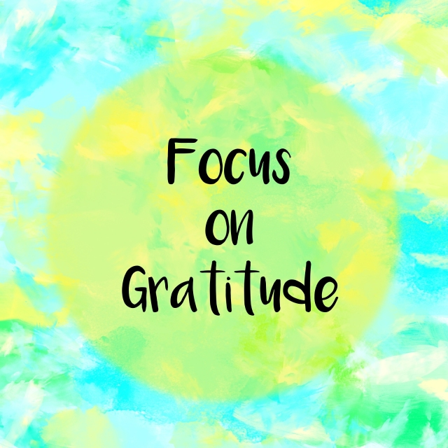 Focus on gratitude message